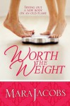 Worth The Weight - Mara Jacobs