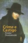 Crime e Castigo - Fyodor Dostoyevsky, António Pescada