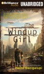 The Windup Girl - Paolo Bacigalupi, Jonathan Davis