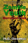Zombie Youth: Borrowed Time - H.E. Goodhue