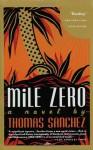 Mile Zero - Thomas Sanchez