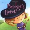 Bridget's Beret - Tom Lichtenheld