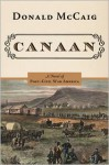Canaan: A Novel of the Reunited States after the War - Donald McCaig