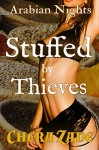 Stuffed by Thieves (Sexy First Time Historical Group Menage) - Chera Zade