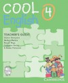 Cool English Level 4 Teacher's Guide with Audio CD and Tests CD - Herbert Puchta, Günter Gerngross, Raquel Royo