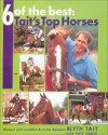6 of the Best: Tait's Top Horses - Blyth Tait, Kate Green