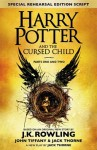 Harry Potter and the Cursed Child - Parts One & Two (Special Rehearsal Edition): The Official Script Book of the Original West End Production by J.K. Rowling (2016-07-31) - J.K. Rowling;Jack Thorne;John Tiffany