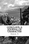 Conclave: A Journal of Character - Jane Yolen, CJ Cheryh, Milton Davis