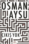 Çıkış Yok - Osman Aysu