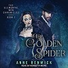 The Golden Spider: Elemental Web Chronicles Series, Book 1 - Henrietta Meire, Anne Renwick, Tantor Audio