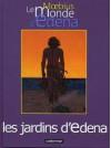 Le Monde d'Edena, tome 2 : Les jardins d'Edena - Mœbius