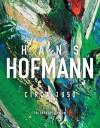 Hans Hofmann: Circa 1950 - Michael Rush, Irving Sandler, Catherine Morris