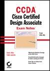 Ccda: Cisco Certified Design Associate Exam Notes Exam 640-441 - Todd Lammle