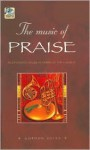 The Music of Praise: Meditations on Great Hymns of the Church - Gordon Giles