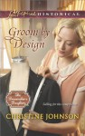 Groom by Design (The Dressmaker's Daughters Series Book 1) - Christine Johnson