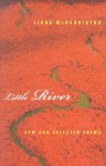Little River: New and Selected Poems - Linda McCarriston
