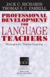 Professional Development for Language Teachers: Strategies for Teacher Learning - Jack C. Richards, Thomas S.C. Farrell