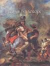 Eugène Delacroix (1798-1863) - John P. O'Neill