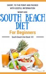 South Beach Diet: South Beach Diet Book for Beginners - South Beach Diet Cookbook with Easy Recipes (Low carbohydrate Living - Low Carbohydrate Diet - Modified Atkins Diet) - Clara Taylor