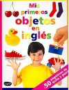 Mis Primeros Objetos En Ingles/ First Mix+Match Sticker Book - Hinkler Books, Gemma Xiol Català