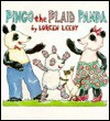 Pingo, the Plaid Panda - Loreen Leedy
