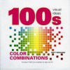 100 Visual Color Combinations [With DVD] - Matt Woolman, Ann Ford