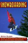 Snowboarding - Effin Older