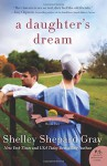 A Daughter's Dream: The Charmed Amish Life, Book Two - Shelley Shepard Gray