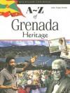 A-Z of Grenada Heritage - John Angus Martin
