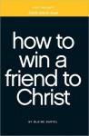 little black book on winning a friend to Christ - Blaine Bartel