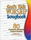 God's Kids Worship Songbook - Bob Singleton