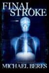 Final Stroke - Michael Beres