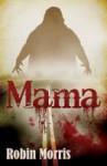 Mama - Robin Morris