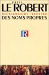 Le Petit Robert Des Noms Propres/L'Atlas Geopolitique & Culturel - Inc Distribooks