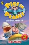 Pigs in Planes: The Shark Bites Back: The Shark Bites Back - Paul Cooper, Trevor Dunton