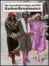 The Twentieth Century and the Harlem Renaissance: A History of Black People in America, 1880-1930 - Stuart A. Kallen