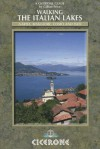 Cicerone: Walking the Italian Lakes - Gillian Price