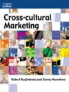 Cross Cultural Marketing - Robert Rugimbana, Sonny Nwankwo