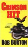 Crimson Hit - Bob Burton