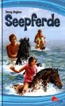 Seepferde - Jenny Hughes, Gabi Lichtner