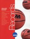 Official 2005 NCAA Men's Basketball Records - Gary K. Johnson, Sean W. Straziscar, J. D. Hamilton, National Collegiate Athletic Association
