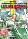 La Rage De Vivre - François Boucq