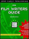 Film Writers Guide--1998: 7th Edition - Susan Avallone
