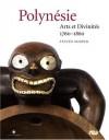 Polynésie : Arts et Divinités 1760-1860 (Broché) - Steven Hooper
