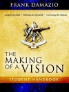 The Making of a Vision - Frank Damazio