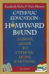 Catholic Education: Homeward Bound - Kimberly Hahn
