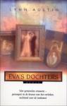 Eva's dochters - Lynn Austin, Marian Muusse