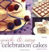 Quick & Easy Celebration Cakes - Joanna Farrow