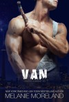 Van (Vested Interest #5) - Melanie Moreland