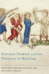 Literary Studies and the Pursuits of Reading - Eric Downing, Jonathan M. Hess, Richard V. Benson